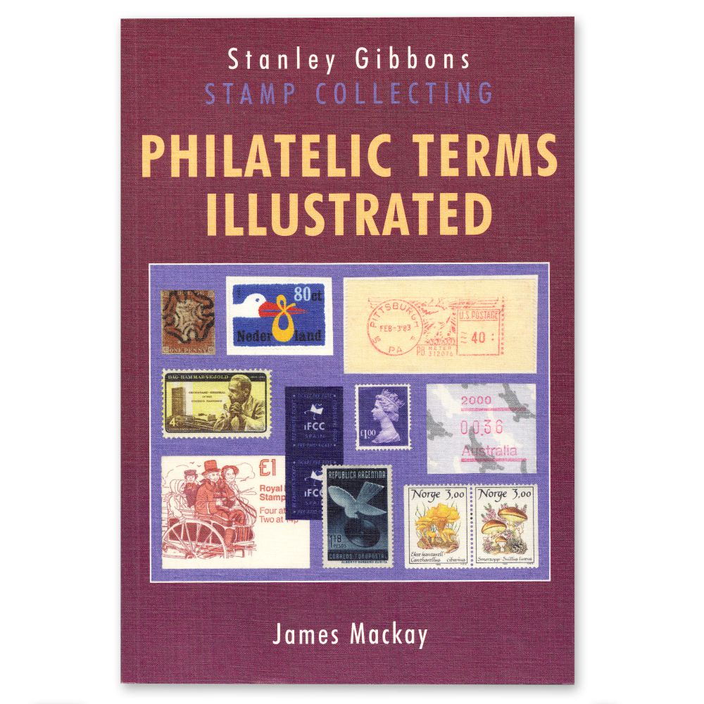 Philatelic Terms Illustrated 4th Edition