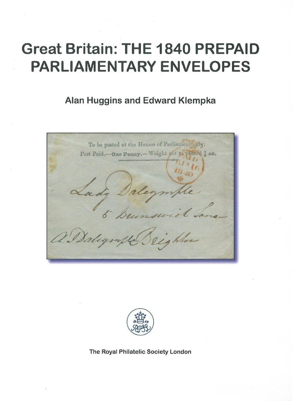 The 1840 Prepaid Parliamentary Envelopes